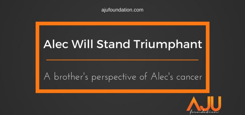 Alec Will Stand Triumphant