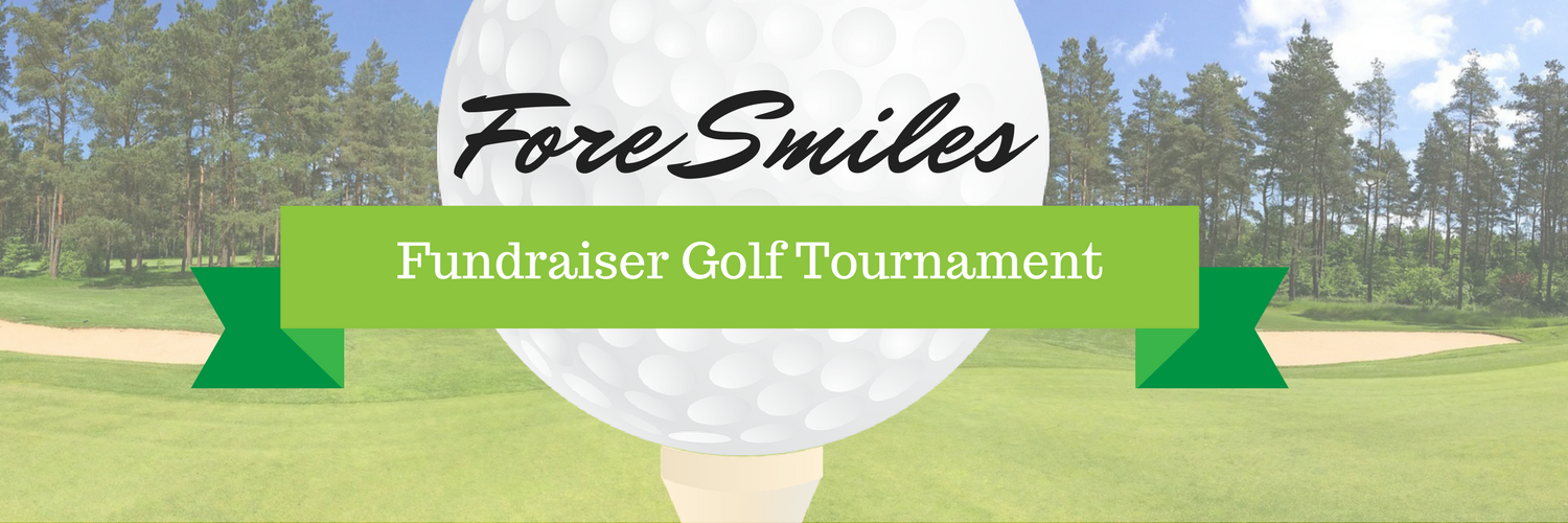 Fore Smiles Golf Tournament